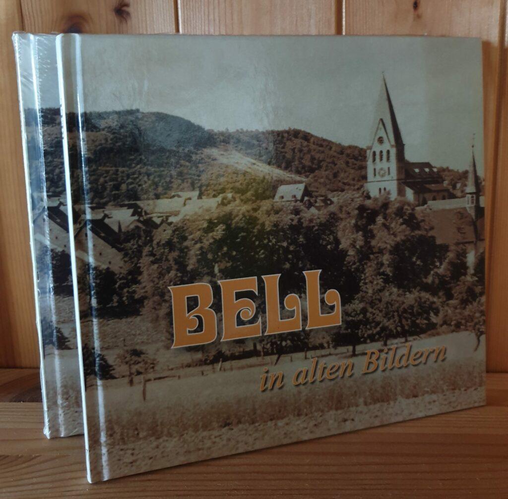 """Bildband """"Bell in alten Bildern Band I"""""""